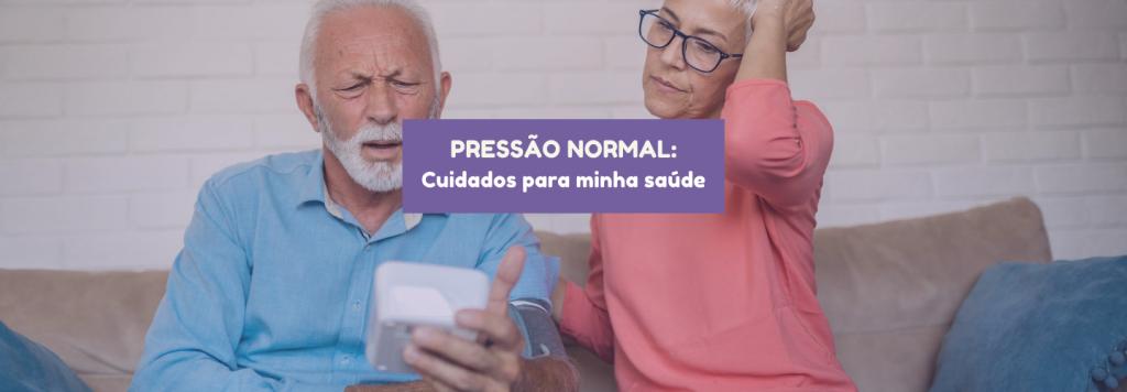 Pressão normal: cuidados para minha saúde
