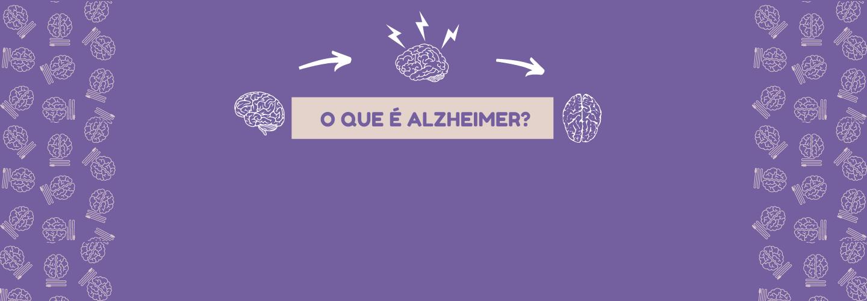 O que é Alzheimer
